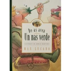 De-as avea un nas verde - Max Lucado