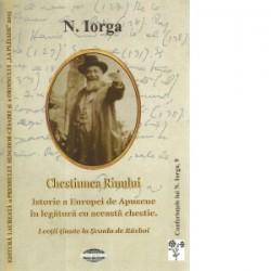 Chestiunea Rinului - Nicolae Iorga