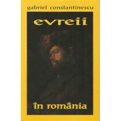 Evreii în România - Gabriel Constantinescu