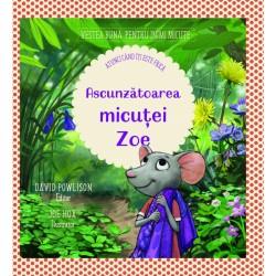 Ascunzatoarea micutei Zoe - David Powlison, Joe Hox (il.)