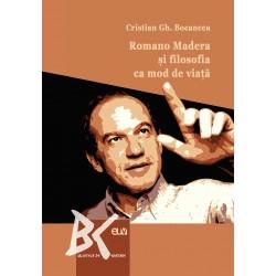 Romano Madera și filosofia ca mod de viață - Cristian Gh. Bocancea