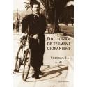 Dicționar de termeni cioranieni, vol I si II - Simona Constantinovici (coord.)