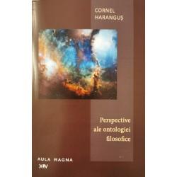Perspective ale ontologiei filosofice - Cornel Harangus