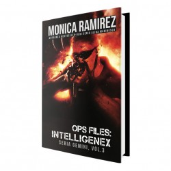 OPS Files: Intelligenex. Seria Gemini. Vol. 3 - Monica Ramirez