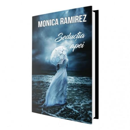 Seducția apei - Monica Ramirez