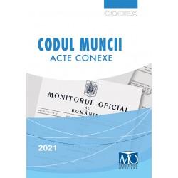 Codul Muncii. Acte conexe Editia a XVIII-a