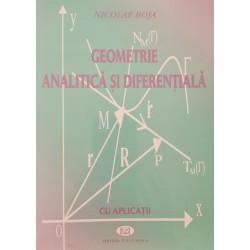 Geometrie analitica si diferentiala cu aplicatii - Nicolae Boja