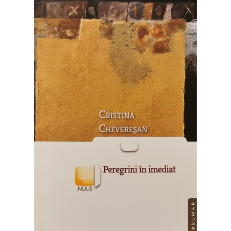 Peregrini în imediat - Cristina Chevereșan