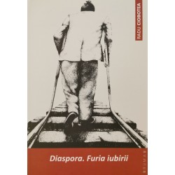 Diaspora. Furia iubirii - Radu Ciobotea