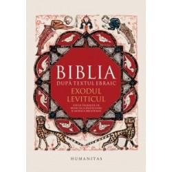 Biblia după textul ebraic. Exodul. Leviticul