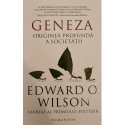 Geneza. Originea profundă a societății - Edward O. Wilson