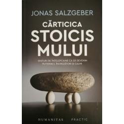 Cărticica stoicismului. Sfaturi de înțelepciune ca să devenim puternici, încrezători și calmi - Jonas Salzgeber