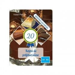 20 Rețete de prăjituri alese - Victor Partan