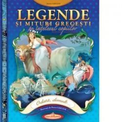 Legende și mituri grecești, pe înțelesul copiilor - Petru Ghețoi