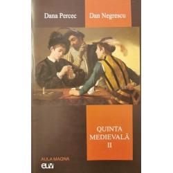Quinta medievală, vol. 2 - Dana Percec, Dan Negrescu