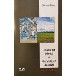 Tehnologia chimică și Dezvoltarea durabilă - Nicolae Doca