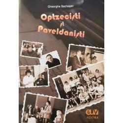 Optzeciști și Paveldaniști - Gheorghe Secheșan
