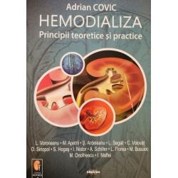 Hemodializa. Principii teoretice și practice - Adrian Covic (Coord.)