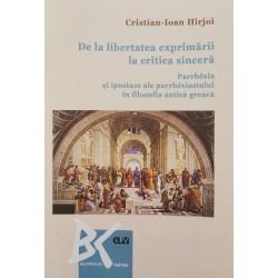 De la libertatea exprimării la critica sinceră - Cristian-Ioan Hîrjoi