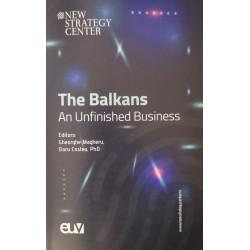 The Balkans. An Unfinished Business - Gheorghe Magheru, Doru Costea, PhD (Ed.)