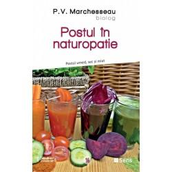 Postul in naturopatie - Pierre Valentin Marchesseau