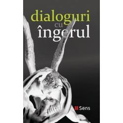 Dialoguri cu ingerul / un document redactat de Gitta Mallasz