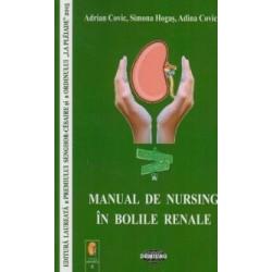 Manual de nursing in bolile renale - Adrian Covic, Simona Hogas, Adina Covic