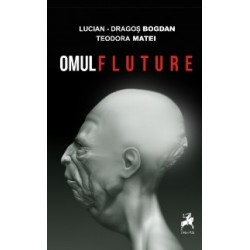 Omul fluture - Lucian Dragos Bogdan, Teodora Matei