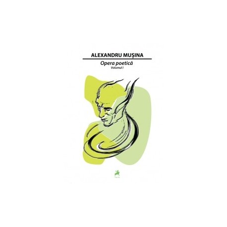 Opera poetica set vol 1 si 2 - Alexandru Musina
