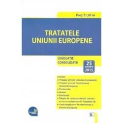 Tratatele Uniunii Europene: legislatie consolidata: 25 octombrie 2015 -