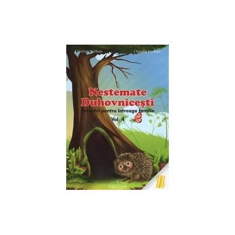Nestemate duhovnicesti - Povestiri pentru intreaga familie. Vol. 4 - Cristian Serban, Claudia Serban