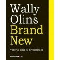 Brand New - Viitorul chip al brandurilor - Wally Olins