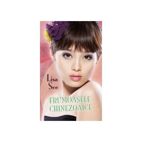 Frumoasele chinezoaice - Lisa See