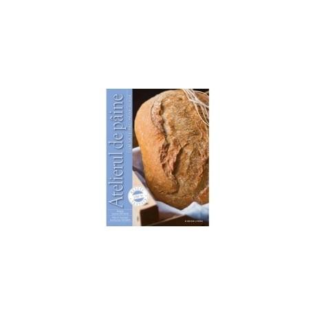 Atelierul de paine - Cum sa iti faci paine acasa - Cecile Decaux