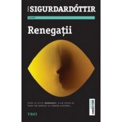 Renegatii - Yrsa Sigurdardottir