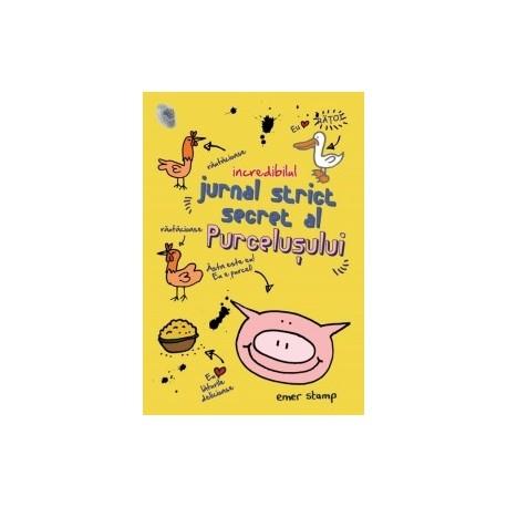 Incredibilul jurnal strict secret al purcelusului - Emer Stamp