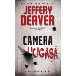 Camera ucigasa - Jeffery Deaver