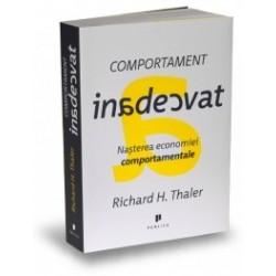 Comportament inadecvat - Nasterea economiei comportamentale - Richard H. Thaler