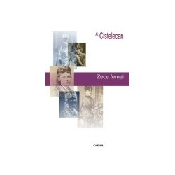Zece femei - Al. Cistelican