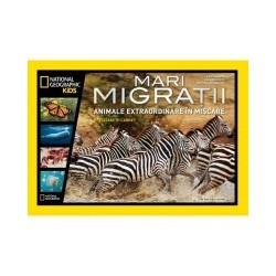 Mari migratii. Animale extraordinare in miscare -