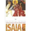 Vechiul Testament in talcuirea Sfintilor Parinti. Isaia - Preot Ioan Sorin Usca