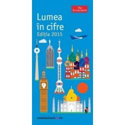 The Economist - Lumea in cifre. Editia 2015 -