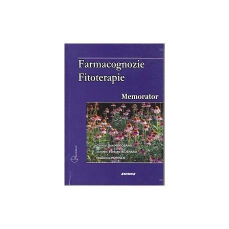 Farmacognozie - Fitoterapie. Memorator - Honorius Popescu, George Dan Mogosanu, Ludovic Everard Bejenaru