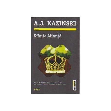 Sfanta Alianta - A. J. Kazinski