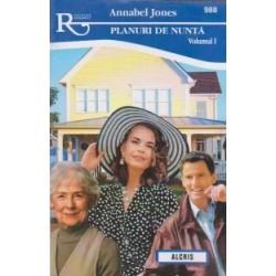Planuri de nunta - volumul 1 - Annabel Jones