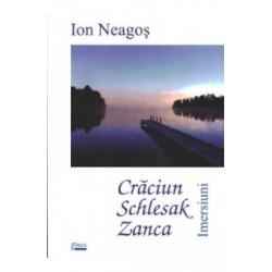Craciun , Schlesak, Zanca - Ion Neagos