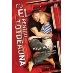 Cu el pentru totdeauna - Katie McGarry