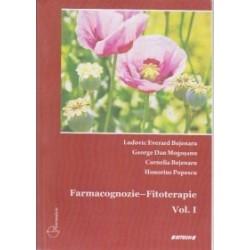 Farmacognozie - Fitoterapie Vol. I - Cornelia Bejenaru, Honorius Popescu, George Dan Mogosanu