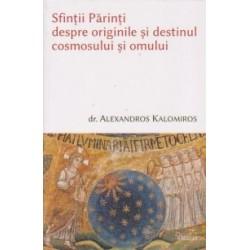 Sfintii Parinti despre originile si destinul cosmosului si omului - Dr. Alexandros Kalomiros