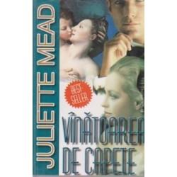 Vanatoarea de capete - Juliette Mead